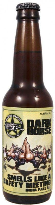 Cerveja Smells Like A Safety Meeting, estilo India Pale Ale (IPA), produzida por Dark Horse Brewing, Estados Unidos. 9% ABV de álcool.