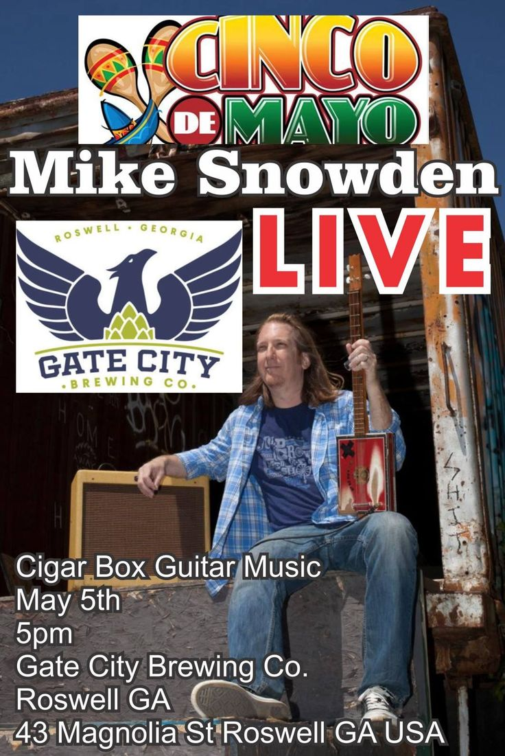 Cinco De Mayo At Gate City Brewing Company Featuring Live Cigar Box Guitar Music By Mike Snowden. Thursday, May 5th.  on Magnolia St. in Roswell, GA. The Party starts at 5pm!