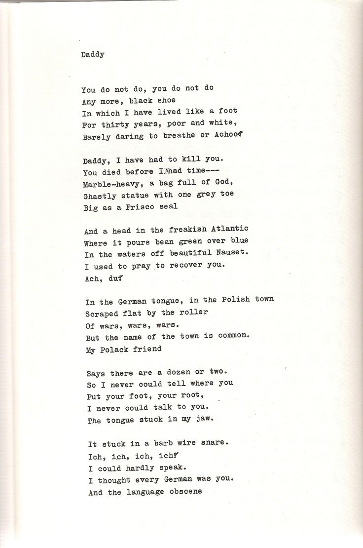 """Sylvia Plath's """"Daddy"""" is one of her most famous and anthologized poems. It comes from her posthumous book Ariel which was published in England in 1965 (two years after her suicid…"""