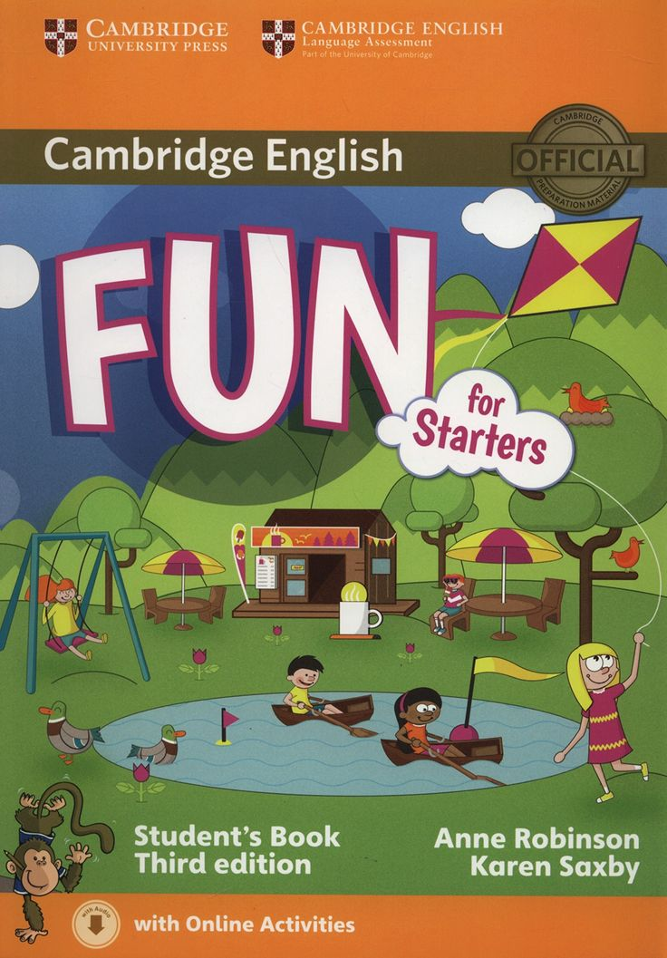 Cambridge English. Fun for Starters Student's Book with Audio with Online Activities Third Edition.