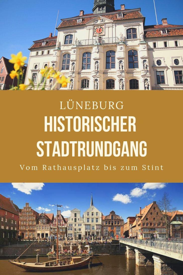 Luneburg Eine Stadt Erbaut Auf Salz Historischer Stadtrundgang Reisen Deutschland Reisen Stadt