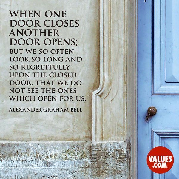 One of my favorite quotes #Ever When one door closes another door opens; but we so often look so long and so regretfully upon the closed door that we do not see the ones which open for us. Alexander Graham Bell (1847-1922) Inventor #SnowsStops #Quotes #Values #SnowStopsProductions #Choose954