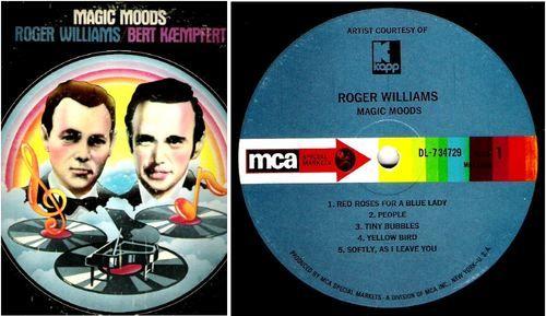 Williams, Roger (+ Bert Kaempfert) / Magic Moods / MCA Special Markets DL-734729 (1970), $5.50