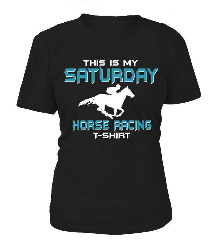 This Is My Saturday Horse Racing Shirt  #gift #idea #shirt #image #horselovershirt #llovehorse
