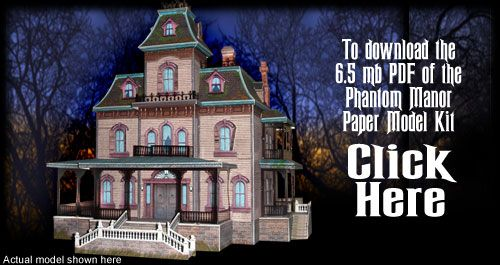 Download, Print it out, Cut it out, Glue it together. Make your own Phantom Manor form Disneyland Paris.