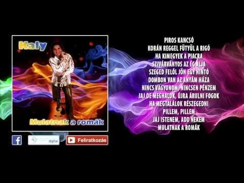 ✮ Kaly ~ Mulatnak a romák | Pörgős mulatós dalok (teljes album) - YouTube