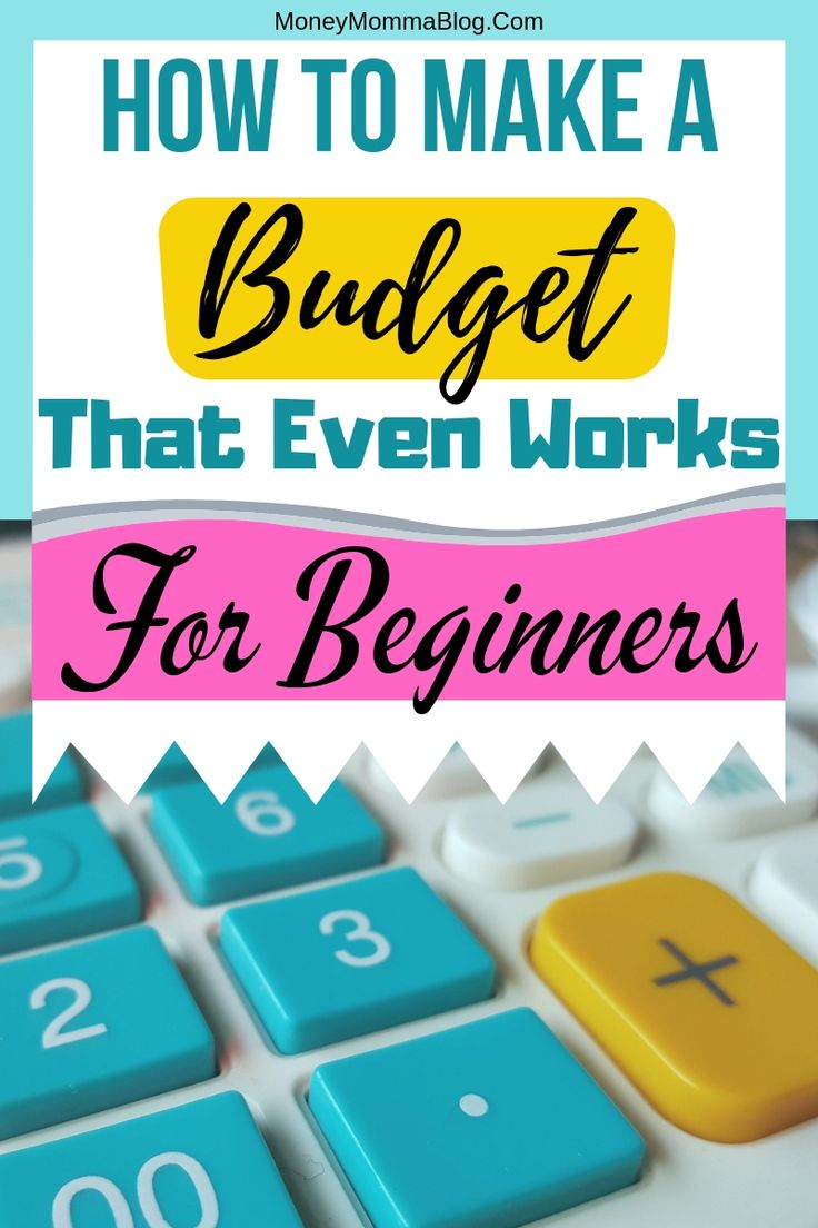 How to Make a Budget That Even Works For Beginners