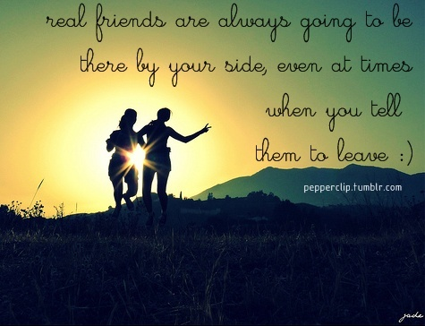 I now know who my real friends are & love them even more. :)