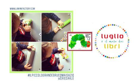 Il Piccolo Bruco Maisazio - Giocastorie | MiniFactory #luglioèilmesedeilibri -> Craft, attività e videoletture per un best seller della letteratura infantile!