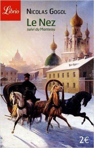 Amazon.fr - Le nez : Suivi de Le manteau - Nicolas Gogol, Anne Coldefy-Faucard - Livres