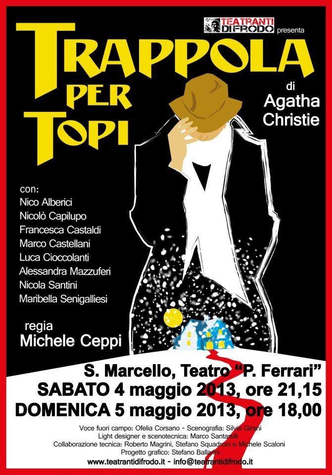 #Manifesto #teatro #TrappolaPerTopi #AgathaChristie #TeatrantiDiFrodo
