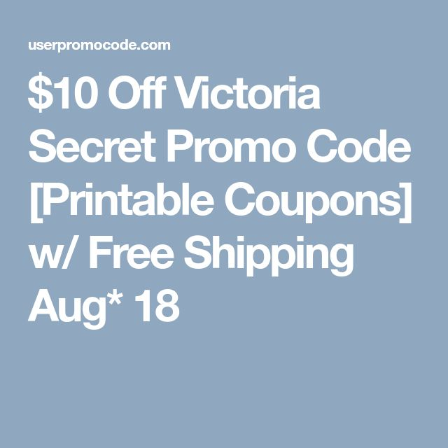 f6ba93ff69  10 Off Victoria Secret Promo Code  Printable Coupons  w  Free Shipping  Aug  18