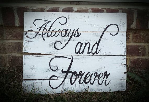 Hey, I found this really awesome Etsy listing at https://www.etsy.com/listing/274962444/always-and-forever-rustic-sign