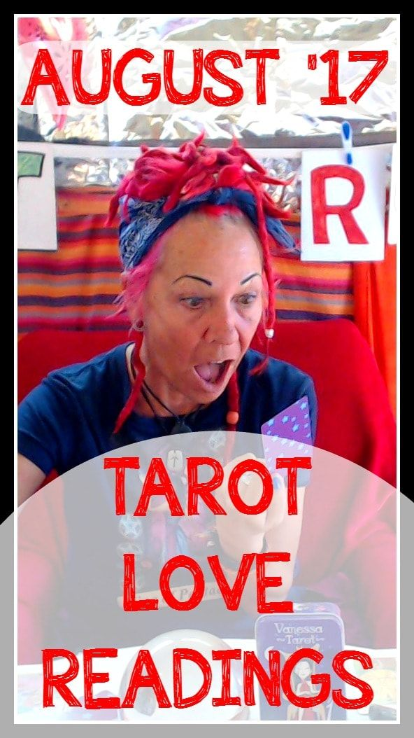 Click to watch your FREE Tarot Love Predictions for August 2017!