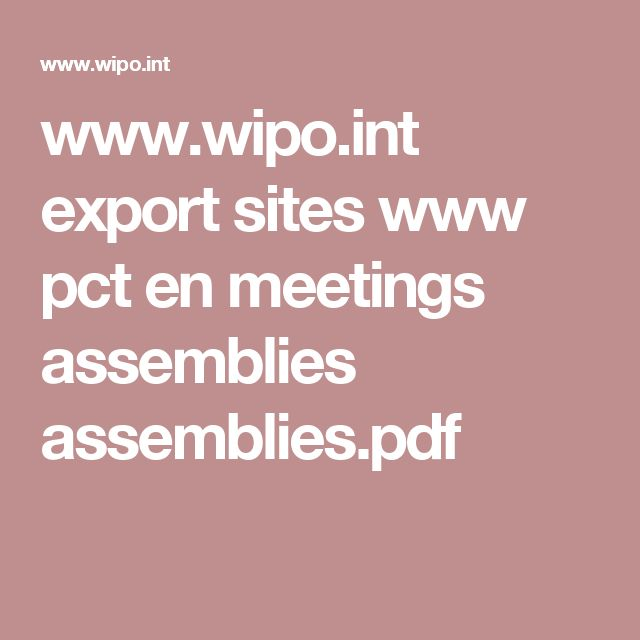 www.wipo.int export sites www pct en meetings assemblies assemblies.pdf