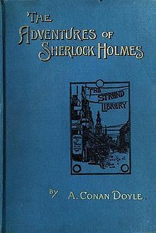 Adventures of Sherlock Holmes by Arthur Conan Doyle   Watson is a sycophant and Holmes is an arrogant know it all. They make a perfect pair. While it is true that in every book the plots unfold because the author makes it so, these tales are among the most obvious I have ever read. Still, a quick, worthwhile read if only for a portrait of an era.