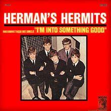 I'm Into Something Good – Herman's Hermits
