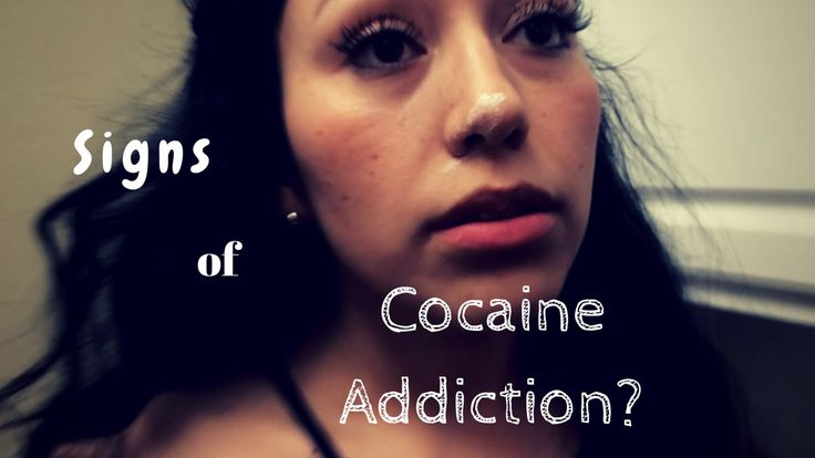 Signs of cocaine addiction?!