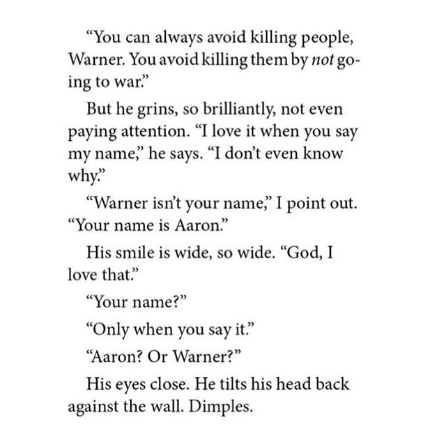 || Aaron Warner || Shatter Me Unravel Me Ignite Me. Juliette is so innocent if it was anyone else this would be teasing but she really was curious xD