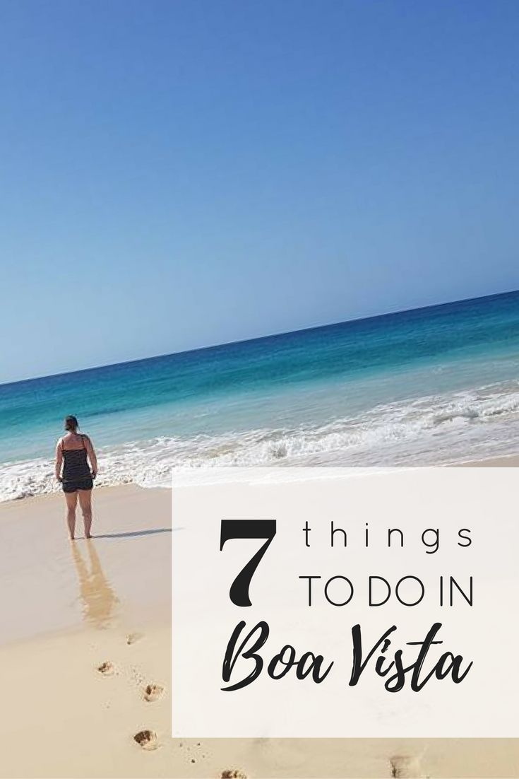 Visiting Boa Vista in Cape Verde, Africa? These are the 7 things you have to do while you're there