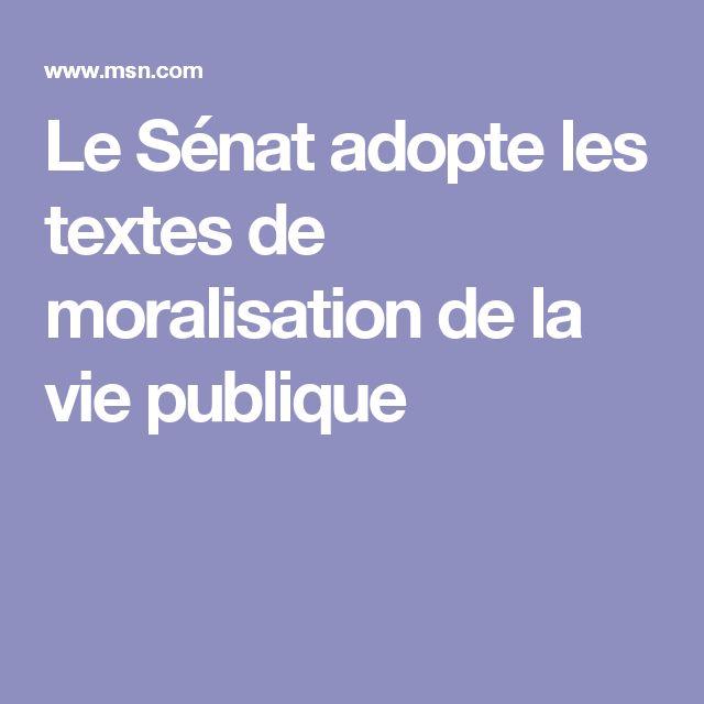 Le Sénat adopte les textes de moralisation de la vie publique