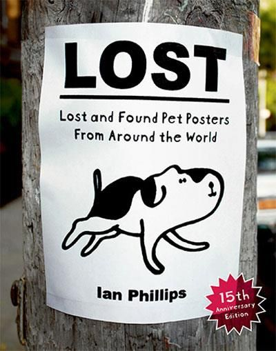 Lost Lost and Found Pet Posters From Around the World, Ian Phillips. Compre livros na Fnac.pt