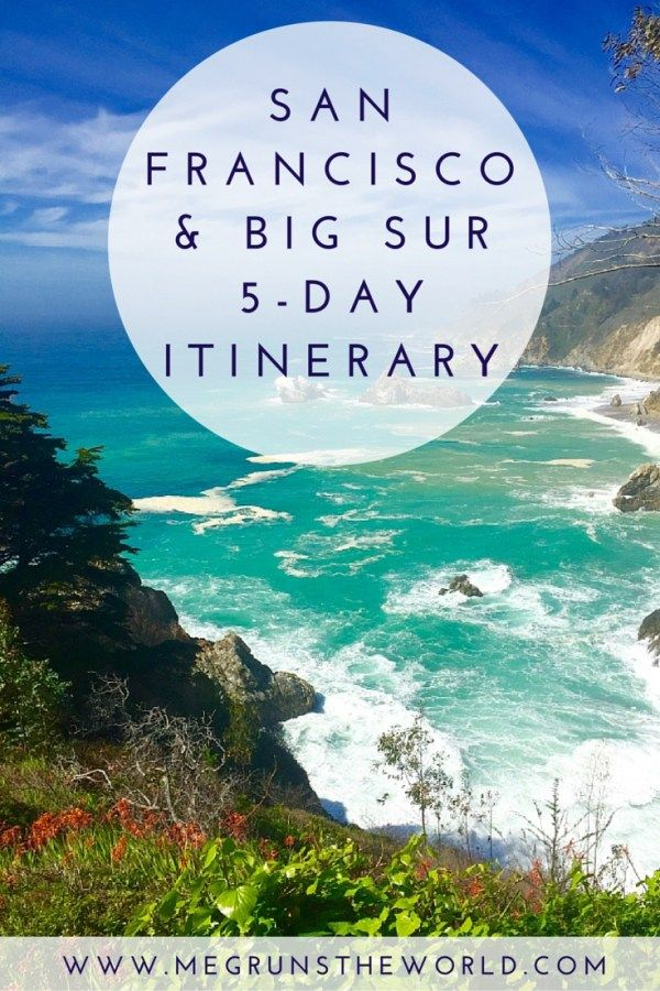 San Francisco Big Sur 5 Day Itinerary