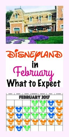 Six things to consider when planning to visit Disneyland in February, including a Disneyland Crowd Calendar, Ride Closures, Parks Hours, Average Temperature