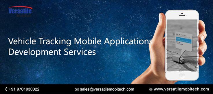 Versatile Mobitech Services: Best vehicle tracking mobile applications developm...