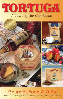 ♥ Tortuga Rum Cake Company...  The best rum cake, coffee and rum flavored treats from the Caribbean.  Enjoy an authentic taste of the Islands with Tortuga rum cakes, coffees, rum infused fudge, truffles and gifts made from the finest rums of the Caribbean...   ♥ #sendingallmylove@catalogs ♥