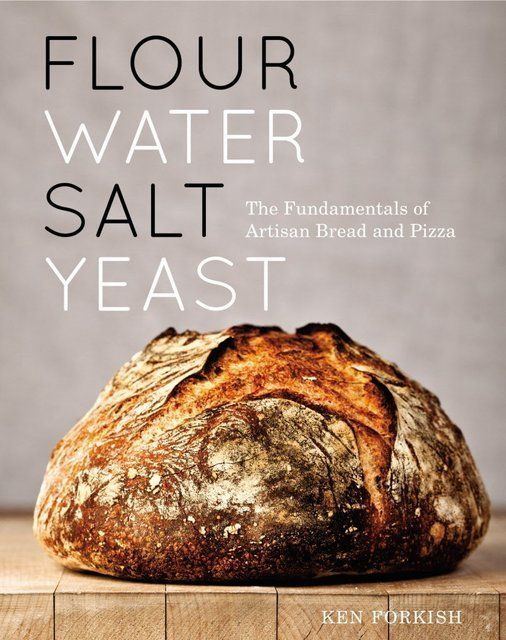 Flour Water Salt Yeast Cookbook