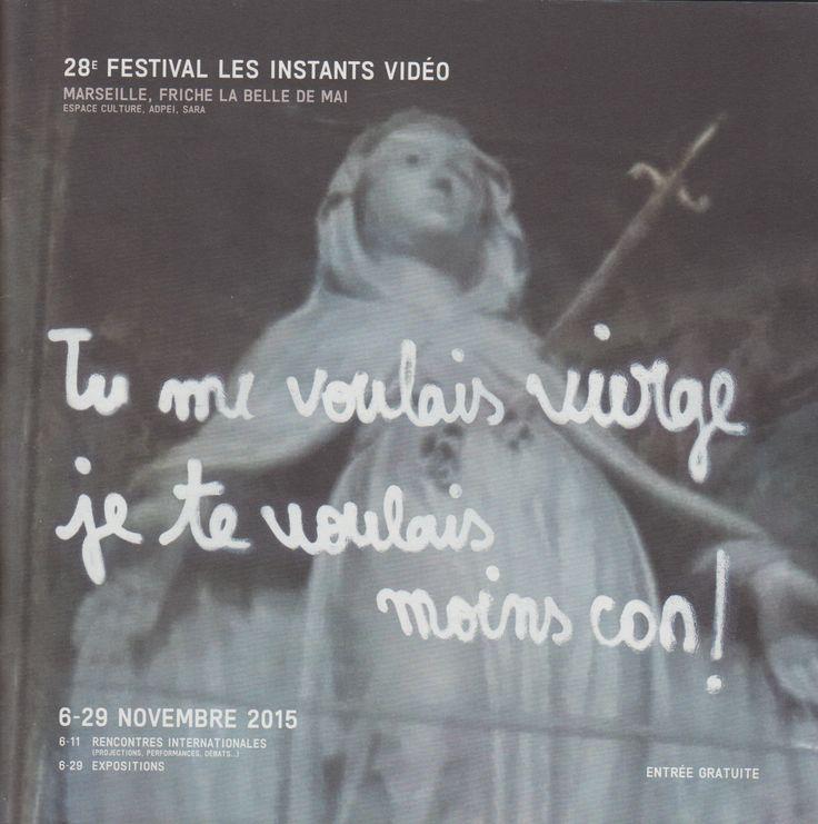 Neural [Archive] 28e Festival Les Instants Vidéo - TU ME VOULAIS VIERGE, JE TE VOULAIS MOINS CON ! Marc Mercier Instants Vidéo Numériques et Poétiques http://archive.neural.it/init/default/show/2535