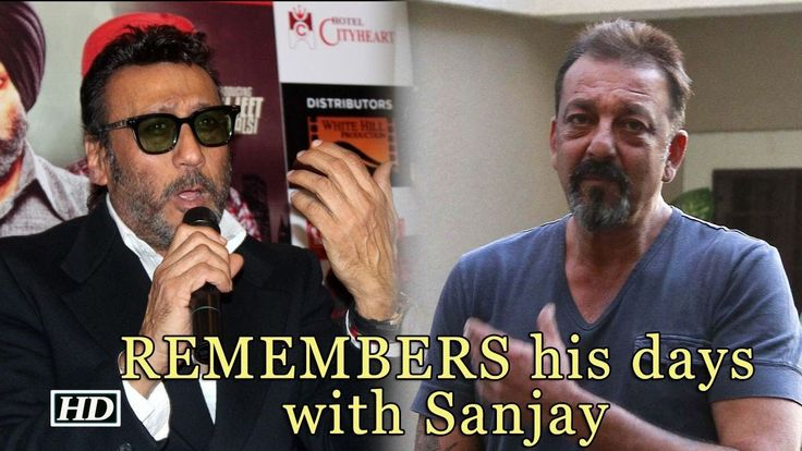 Jackie Shroff REMEMBERS his days with Sanjay Dutt ...