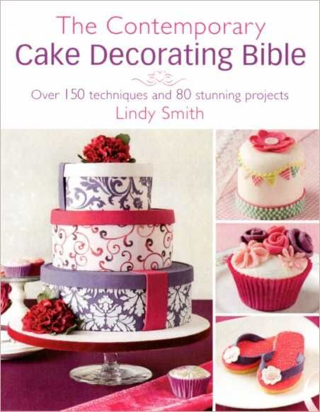 Contemporary Cake Decorating Bible book by Lindy Smith. It is a really useful and lovely book to turn to, whether you're a novice or experienced decorator.