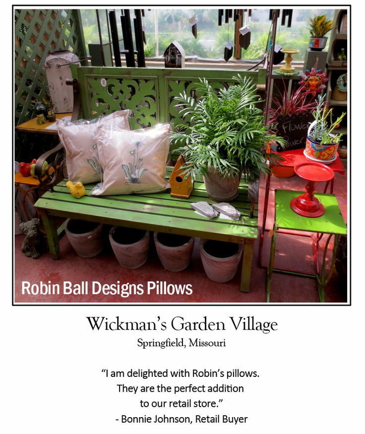 Robin Ball Designs pillows make the perfect gift for a gardener's indoor or outdoor bench. For more designs: http://robinballdesigns.com/pillowpage.html