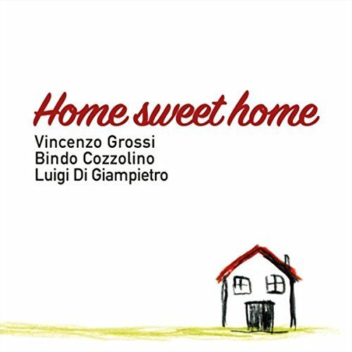 "Vincenzo Grossi, Bindo Cozzolino & Luigi Di Giampietro - ""Home sweet home"" [mp3 downloads] Previously unreleased experimental/avant-garde recordings from 1996!"