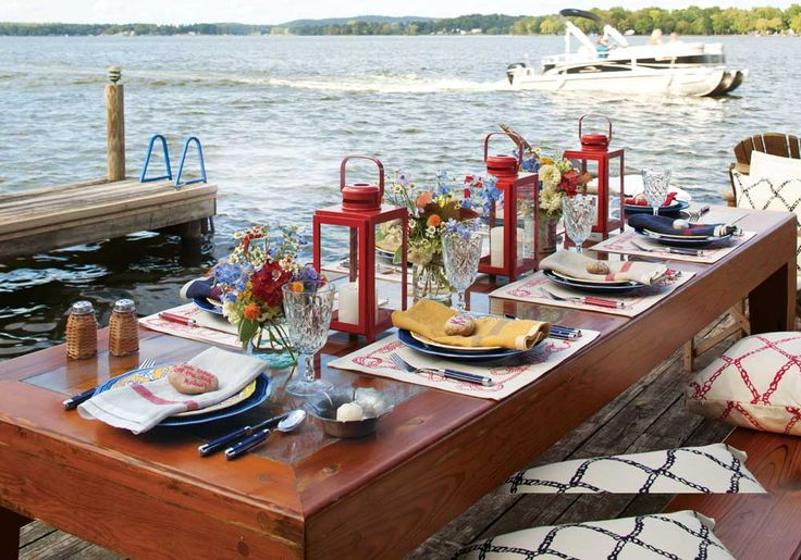 A Dockside Dinner:  Host a dockside dinner this summer filled with good food and good friends. Set the table in bright colors to evoke the carefree feel of vacation.