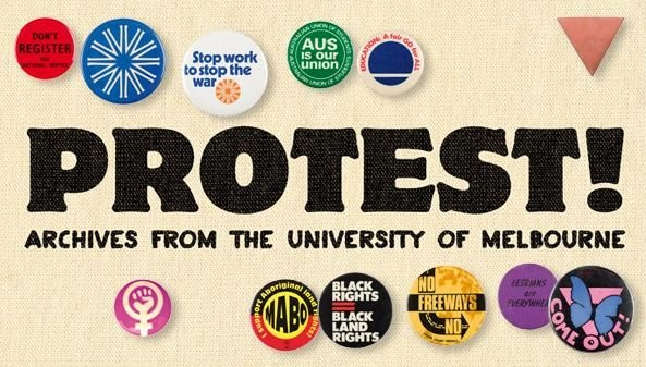 Learn more about Melbourne Uni's rich history of protest and social upheaval at the Ballieu Library's Leigh Scott Gallery until June 2nd