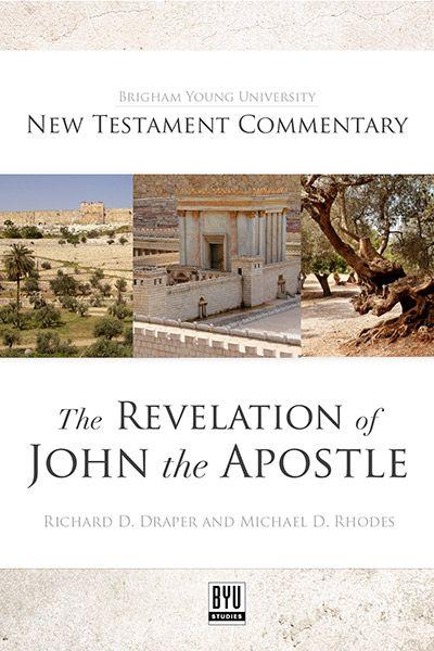 New Testament Commentary: The Revelation of John the Apostle