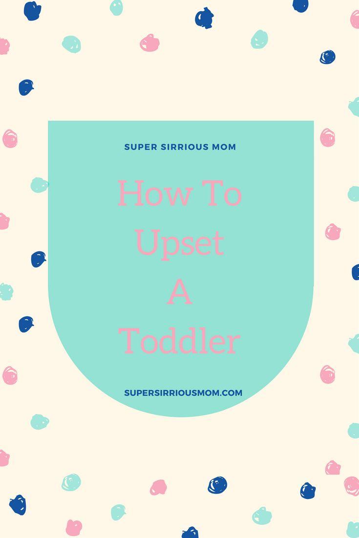 Motherhood | Humor | Motherhood Humor | Parenting | Parenting humor | parenting advice | Toddler | Toddler behavior Read more at supersirriousmom.com