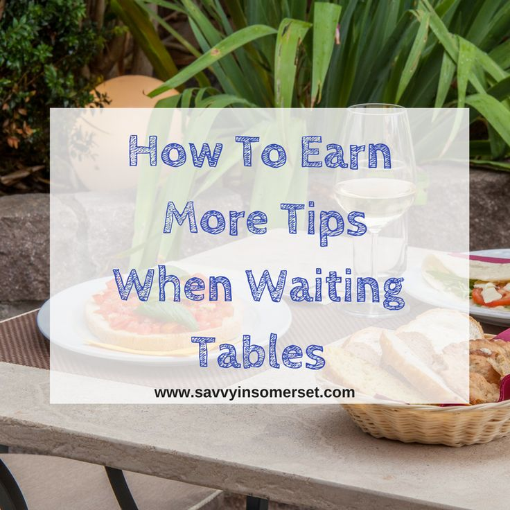 Just starting out as a waitress or waiter? Try these ideas to help you earn more tips and give you customers even better service