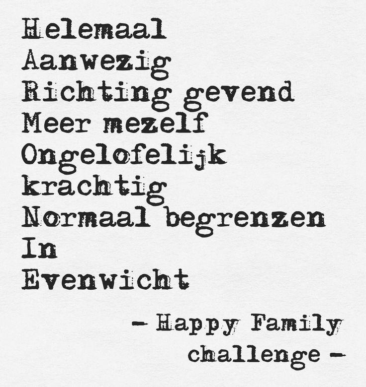Harmonie.. dag 1 van de gratis week van de Happy Family challenge. de opdracht ligt in de mailbox van de 50 deelnemers.