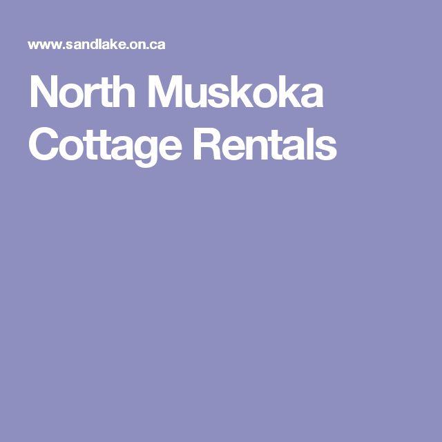 North Muskoka Cottage Rentals
