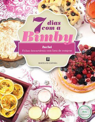 O Sapo Sabores está a oferecer 2 exemplares do livro de receitas 7 Dias com a Bimby concebido a pensar nos desafios da cozinha do dia-a-dia. Até 25 de novembro de 2013