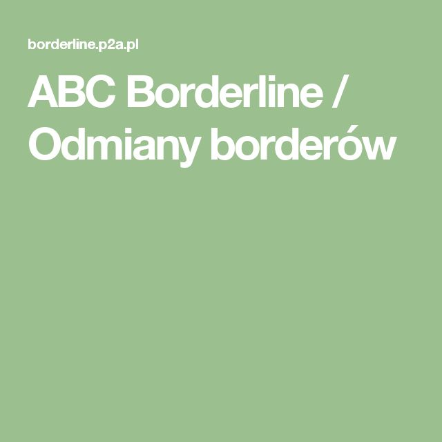 ABC Borderline / Odmiany borderów