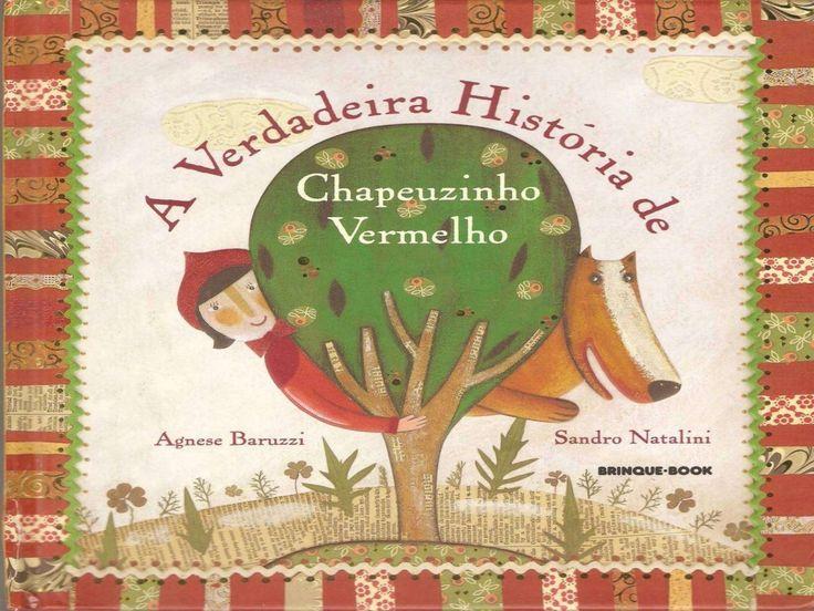 A+verdadeira+história+do+capuchinho+vermelho by beebgondomar via slideshare