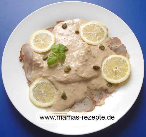 Rezept Vitello tonnato - Kalbfleisch mit Thunfischsoße auf Mamas Rezepte Homepage