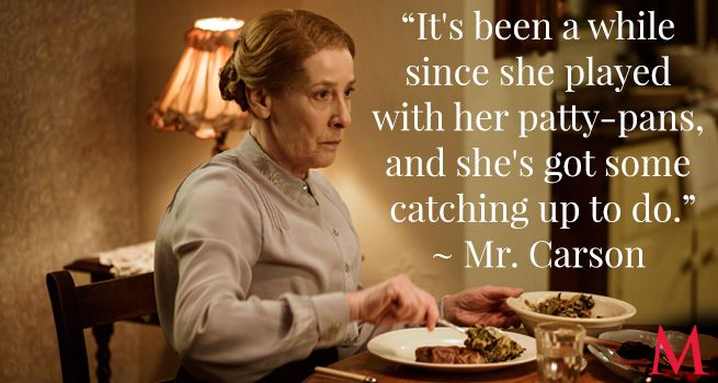 Carson had better tone down the condescending complaints, or—if Mrs. Hughes' expression is any indication—he's headed out of the patty pan and into the fire!Phyllis Logan