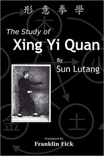 Amazon.fr - The Study of Xing Yi Quan: Xing Yi Quan Xue - Lutang Sun, Franklin Fick - Livres