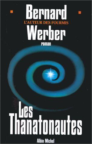 Cycle des Anges. Tome 1 : Les Thanatonautes de Werber. Be... https://www.amazon.fr/dp/B00FN3QNC8/ref=cm_sw_r_pi_dp_x_W05CybNKCAZFX